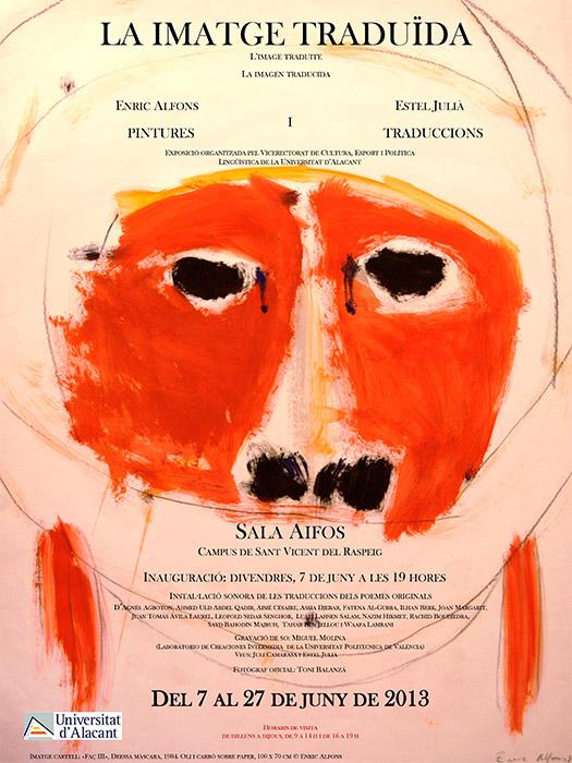 Cartel de La imatge traduïda de Estel Julià sobre pinturas de Enric Alfons con fotografías de Toni Balanzà, en la sala Aifos del campus de Sant Vicent del Raspeig de la Universitat d'Alacant